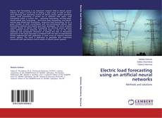 Bookcover of Electric load forecasting using an artificial neural networks