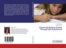 Bookcover of Improving Writing Quality Through Self-Assessment