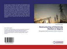 Restructuring of Electricity Market in Nigeria的封面
