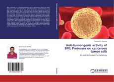 Portada del libro de Anti-tumorigenic activity of BML Proteases on cancerous tumor cells