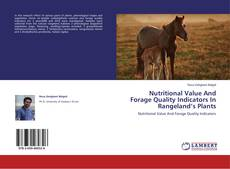 Copertina di Nutritional Value And Forage Quality Indicators In Rangeland's Plants