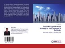 Couverture de Dynamic Speculative Behaviors and Mortgage Bubbles