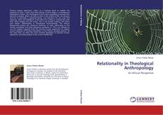Bookcover of Relationality in Theological Anthropology