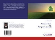 Bookcover of Compendium on Pongamia pinnata