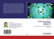 A Reference Book CATALYSIS Volume - I的封面