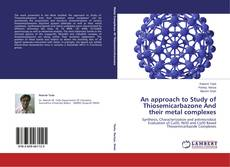 Capa do livro de An approach to Study of Thiosemicarbazone And their metal complexes