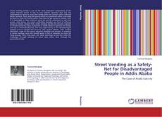 Portada del libro de Street Vending as a Safety-Net for Disadvantaged People in Addis Ababa
