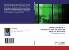 Couverture de Demystification & Reconstruction of Selected Nigerian Histories