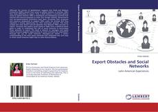 Portada del libro de Export Obstacles and Social Networks