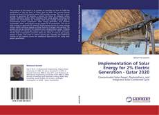 Buchcover von Implementation of Solar Energy for 2% Electric Generation - Qatar 2020
