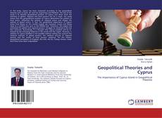 Bookcover of Geopolitical Theories and Cyprus