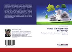 Bookcover of Trends In Educational Leadership