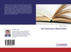 Bookcover of ESL Classroom Observation