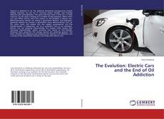 Copertina di The Evolution: Electric Cars and the End of Oil Addiction