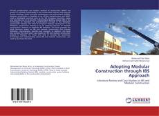 Bookcover of Adopting Modular Construction through IBS Approach