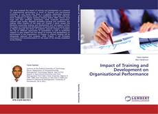 Bookcover of Impact of Training and Development on Organisational Performance