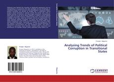 Bookcover of Analysing Trends of Political Corruption in Transitional States