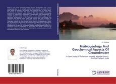 Copertina di Hydrogeology And Geochemical Aspects Of Groundwater