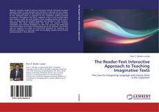 Copertina di The Reader-Text Interactive Approach to Teaching Imaginative Texts