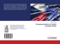 Couverture de Europeanization of Czech Foreign Policy