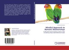 Bookcover of Mindful Approach to Romatic Relationships