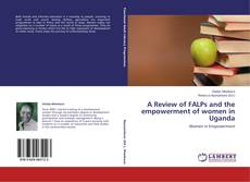 Portada del libro de A Review of FALPs and the empowerment of women in Uganda