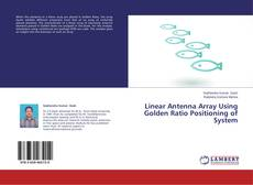 Buchcover von Linear Antenna Array Using Golden Ratio Positioning of System