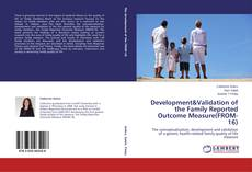 Development&Validation of the Family Reported Outcome Measure(FROM-16) kitap kapağı