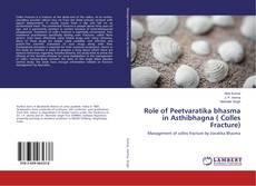 Buchcover von Role of Peetvaratika bhasma in Asthibhagna ( Colles Fracture)