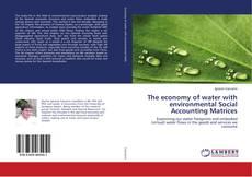 Portada del libro de The economy of water with environmental Social Accounting Matrices