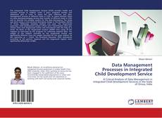 Bookcover of Data Management Processes in Integrated Child Development Service