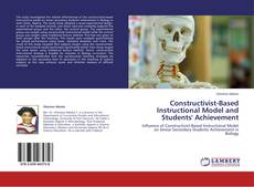 Borítókép a  Constructivist-Based Instructional Model and Students' Achievement - hoz