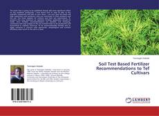 Portada del libro de Soil Test Based Fertilizer Recommendations to Tef Cultivars