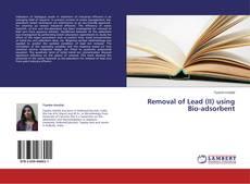 Copertina di Removal of Lead (II) using Bio-adsorbent