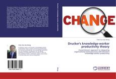 Bookcover of Drucker's knowledge-worker productivity theory