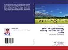 Copertina di Effect of supplementary feeding and GnRH  in Zebu heifers