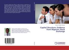 Capital Structure: Evidence from Nigerian Stock Exchange kitap kapağı