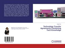 Bookcover of Technology Transfer Agreements Containing Tacit Knowledge