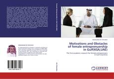 Buchcover von Motivations and Obstacles of female entreprenuership in Gulf(KSA,UAE)