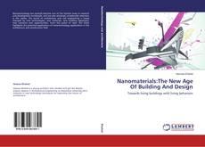 Buchcover von Nanomaterials:The New Age Of Building And Design