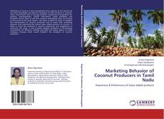 Marketing Behavior of Coconut Producers in Tamil Nadu kitap kapağı