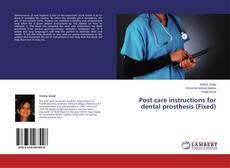 Capa do livro de Post care instructions for dental prosthesis (Fixed)