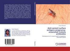 Bookcover of Anti-variant surface antigens pregnancy-associated malaria antibodies