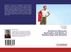 Bookcover of Duchenne Muscular Dystrophy and Water, A Relationship with Benefits