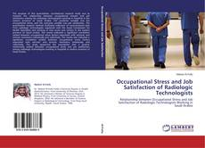 Bookcover of Occupational Stress and Job Satisfaction of Radiologic Technologists