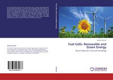 Bookcover of Fuel Cells: Renewable and Green Energy