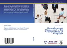 Capa do livro de Human Resources Management In The Commercial Field Of Companies