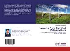 Capa do livro de Frequency Control For Wind Mill Applications