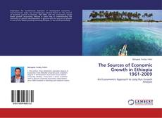 Buchcover von The Sources of Economic Growth in Ethiopia 1961-2009
