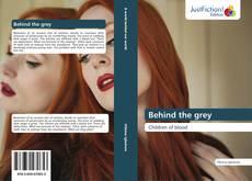 Capa do livro de Behind the grey